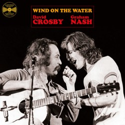 CROSBY David / NASH Graham : LP Wind On The Water