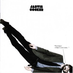 "COCKER Jarvis : LP+12"" Further Complications"