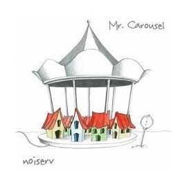 NOISERV : Mr Carousel