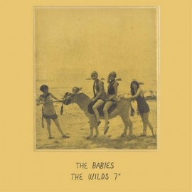"""BABIES (the) : The Wilds 7"""""""