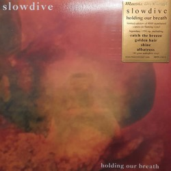"SLOWDIVE : 12""EP Holding Our Breath"