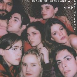 HINDS / LOS NASTYS : El Sueño De Benilandia