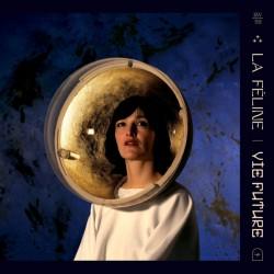 FELINE (la) : LP Vie Future