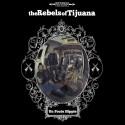 "REBELS OF TIJUANA (the) : 10""EP Un Foutu Hippie"