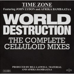 "TIME ZONE / LYDON John / AFRIKA BAMBAATAA : 12""EP World Destruction (The Complete Celluloid Mixes)"
