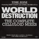 "TIME ZONE / LYDON John / AFRIKA BAMBAATAA : 12""EP World Destruction (The Complete Celluloid Mixes)"