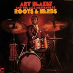 ART BLAKEY AND THE NEW  JAZZMEN : LP Roots & Herbs