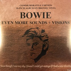 "BOWIE David : 10""LP Bowie Even More Sounds + Visions (Bronze)"