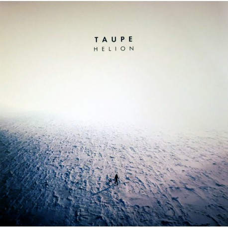 TAUPE : 12'EP Helion EP