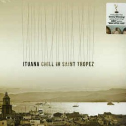 ITUANA : LP Chill In Saint Tropez