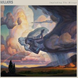 KILLERS (the) : LP Imploding The Mirage
