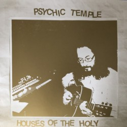 PSYCHIC TEMPLE : LPx2 Houses Of The Holy