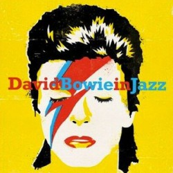BOWIE David : LP A Jazz Tribute To David Bowie