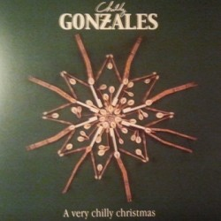 CHILLY GONZALES : LP A Very Chilly Christmas