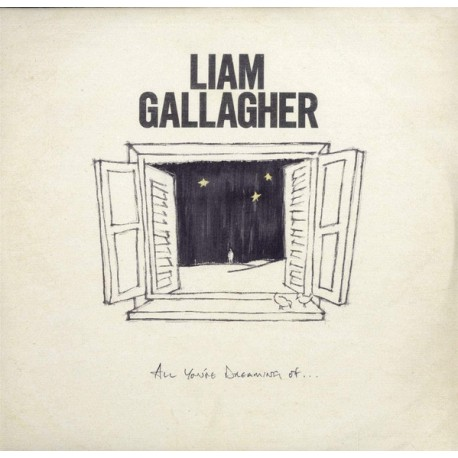 """GALLAGHER Liam : 12""""EP All You're Dreaming Of..."""
