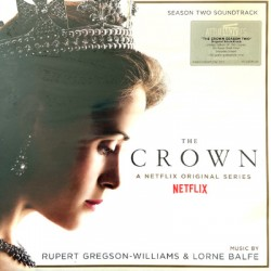 GREGSON-WILLIAMS Rupert / BALFE Lorne : LPx2 The Crown : Season Two (Soundtrack From The Netflix Original Series)