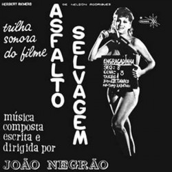 NEGRAO Joao : LP Asfalto Selvagem - Trilha Sonora Do Filme