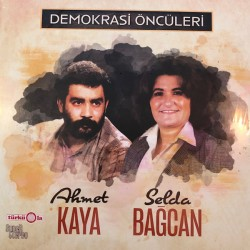 SELDA / KAYA Ahmet : LP Demokrasi Öncüleri