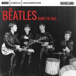 BEATLES (the) : Sure To Fall (red)