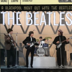 BEATLES (the) : A Blackpool Night With The Beatles