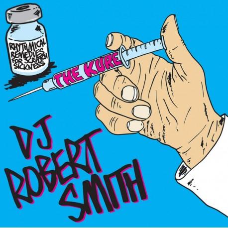 DJ ROBERT SMITH : The Kure