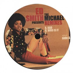 ED SMITH : Presents : The Michael Remixes