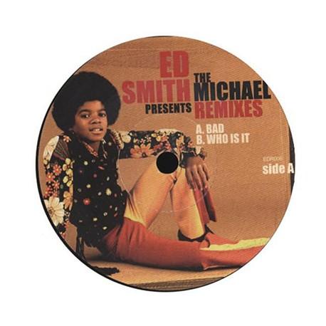 ED SMITH : Presents : The Michael Remixes