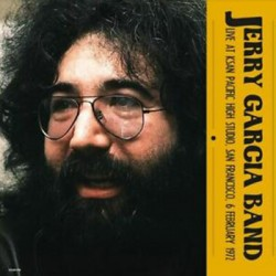 JERRY GARCIA BAND (the) : LPx2 Live At Ksan Pacific High Studio, San Francisco, 6 February 1972