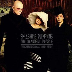SMASHING PUMPKINS : LPx2 The Beautiful People Toronto Broadcast 1998 + More