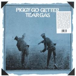 TEAR GAS : LP Piggy Go Getter