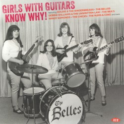 VARIOUS : LP Girls With Guitars Know Why!