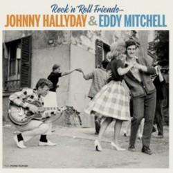 HALLYDAY Johnny / MITCHELL Eddy : LPx2 Rock'n'Roll Friends
