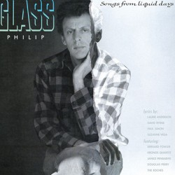 GLASS Philip : LP Songs From Liquid Days