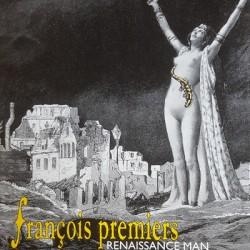 FRANCOIS PREMIERS : Renaissance Man