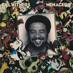 WITHERS Bill : LP Menagerie