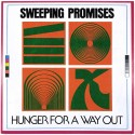 SWEEPING PROMISES : LP Hunger For A Way Out