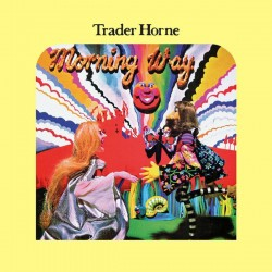 TRADER HORNE : LP Morning Way