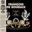 DE ROUBAIX François : LP Les Secrets De La Mer Rouge