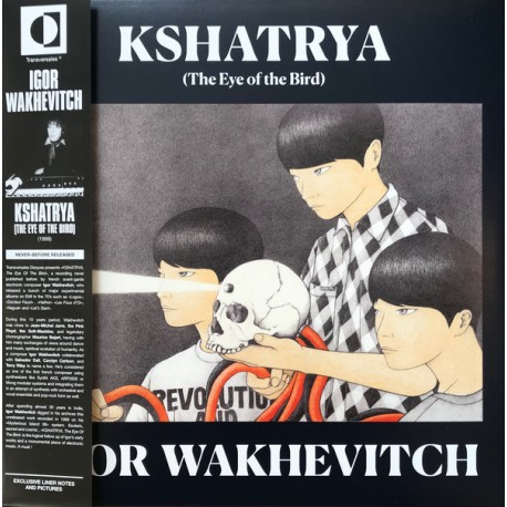WAKHEVITCH Igor : LP Kshatrya - The Eye of the Bird