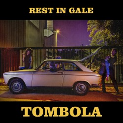 REST IN GALE : LP Tombola