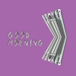 GOOD MORNING (AUS) : LP Prize // Reward