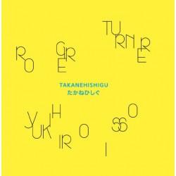 TURNER Roger / ISSO Yukihiro : LP Takanehishigu