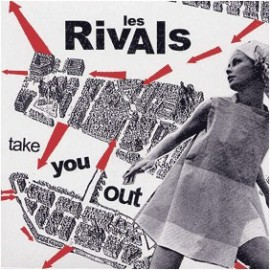 RIVALS (les) : Take You Out