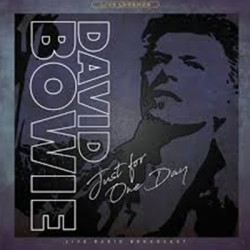BOWIE David : LP Just For One Day (Live Radio Broadcast)