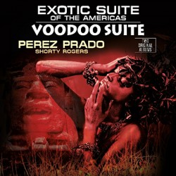 PRADO Perez : LP Exotic Suite Of The Americas / Voodoo Suite