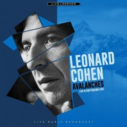 COHEN Leonard : LP Avalanches - Live In Switzerland 1993 (Live Radio Broadcast)