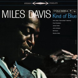 MILES DAVIS : LP Kind Of Blue (legacy)