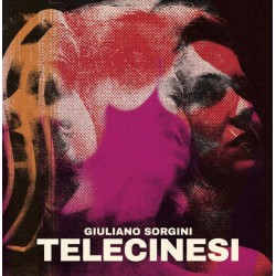 SORGINI Giuliano : Telecinesi