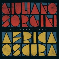 "SORGINI Giuliano : 12""EP Africa Oscura Reloved Vol. 1"