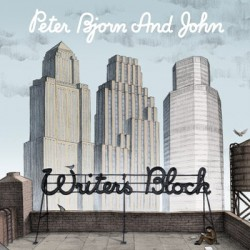 PETER BJORN AND JOHN : LP Writer's Block